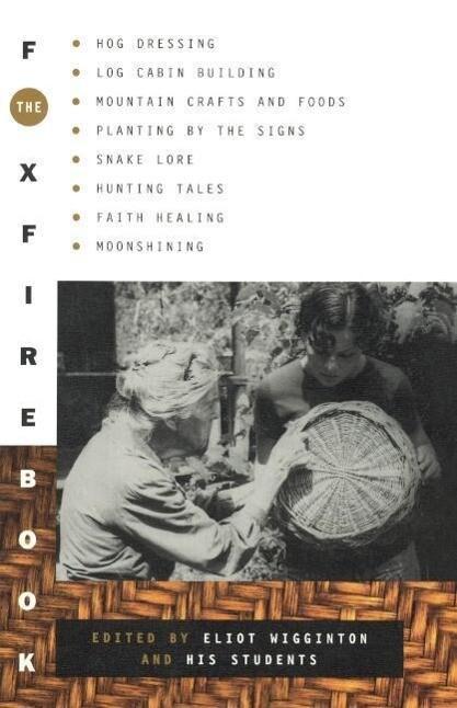 The Foxfire Book als Taschenbuch