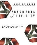Fragments of Infinity: A Kaleidoscope of Math and Art als Buch
