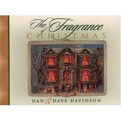 The Fragrance of Christmas: Secrets for a Season of Christmas Spirit als Taschenbuch
