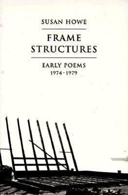 Frame Structures: Early Poems 1974-1979 als Taschenbuch
