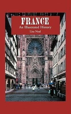 France: An Illustrated History als Taschenbuch