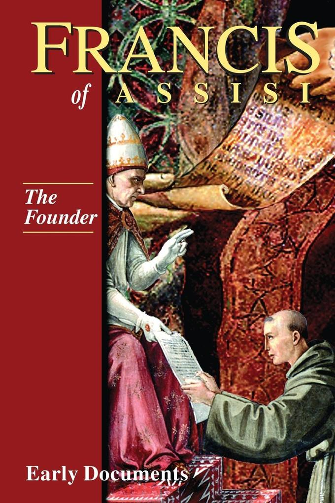 Francis of Assisi: The Founder: Early Documents, Vol. 2 als Taschenbuch