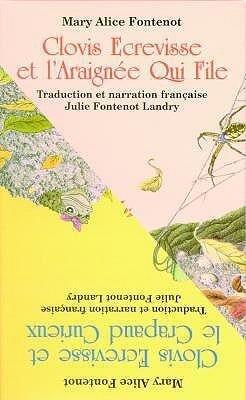 Clovis Ecrevisse Et L'Araignee Qui File/Clovis Ecrevisse Et Le Crapaud Curieux als Hörbuch