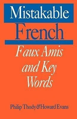 Mistakable French: Faux Amis and Key Words als Taschenbuch