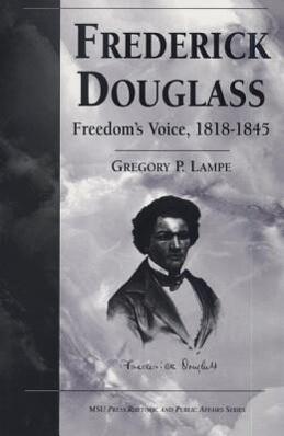 Frederick Douglass: Freedom's Voice, 1818-1845 als Taschenbuch