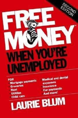 Free Money. When You're Unemployed als Taschenbuch