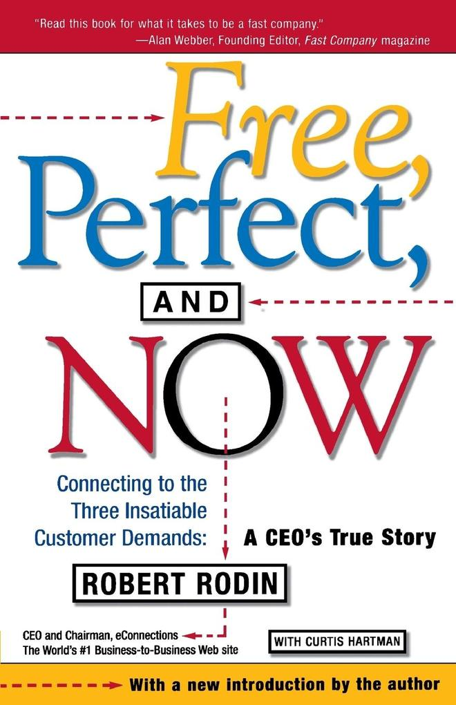 Free, Perfect, and Now als Buch
