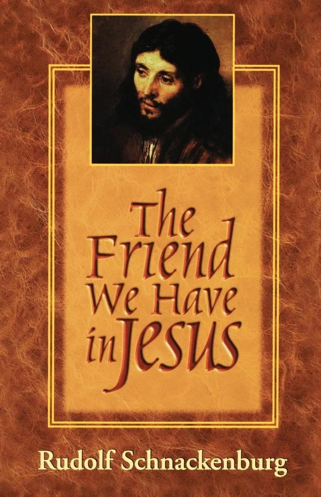The Friend We Have in Jesus als Taschenbuch