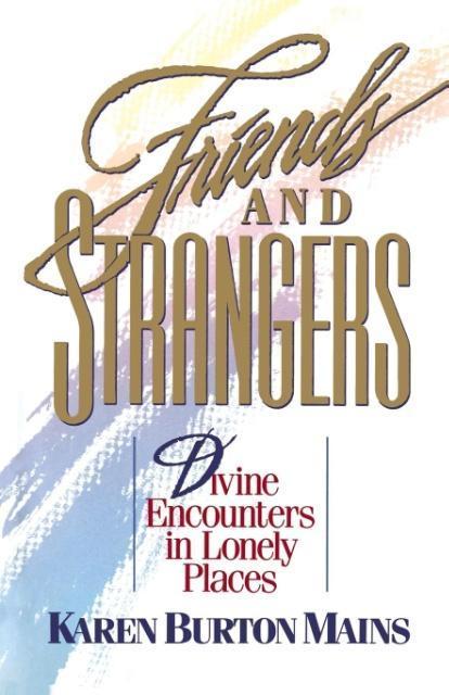 Friends and Strangers als Taschenbuch