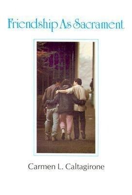 Friendship as Sacrament als Taschenbuch