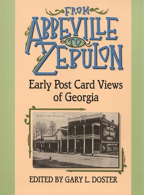 From Abbeville to Zebulon: Early Post Card Views of Georgia als Taschenbuch