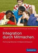 Integration durch Mitmachen