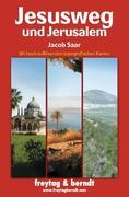 Jesusweg und Jerusalem