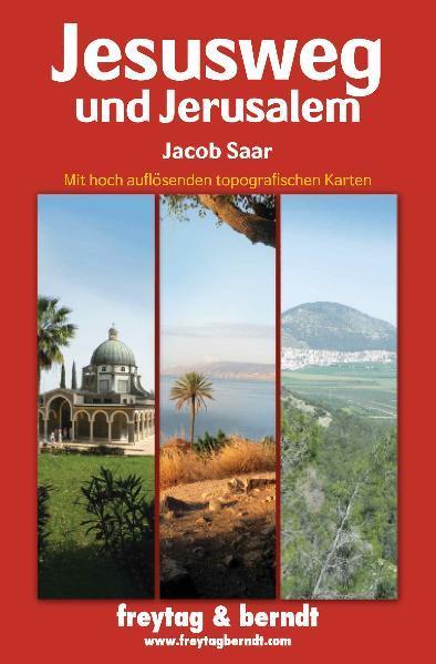Jesusweg und Jerusalem als Buch von Jacob Saar