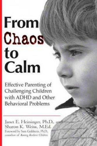 From Chaos to Calm: Effective Parenting for Challenging Children with ADHD and Other Behavioral Problems als Taschenbuch