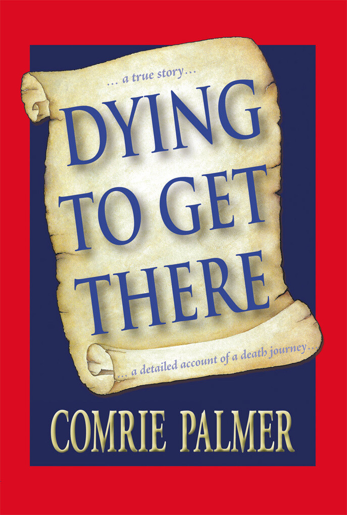 Dying to Get There als eBook Download von Comri...