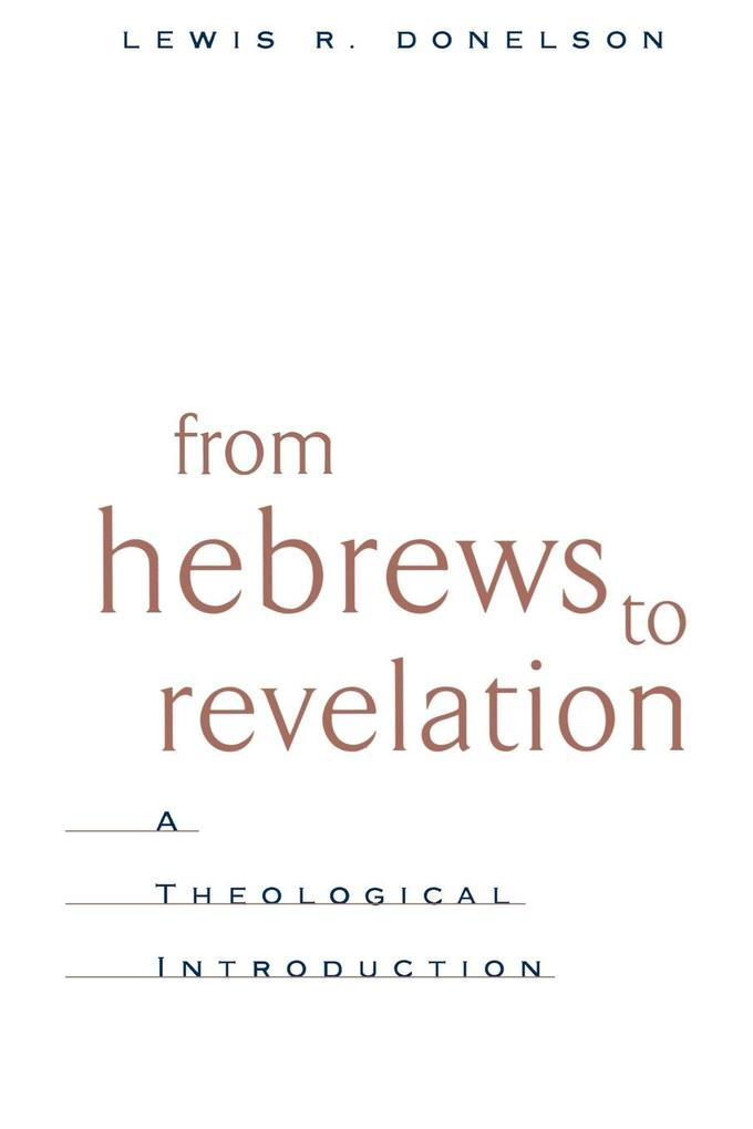 From Hebrews to Revelation als Taschenbuch