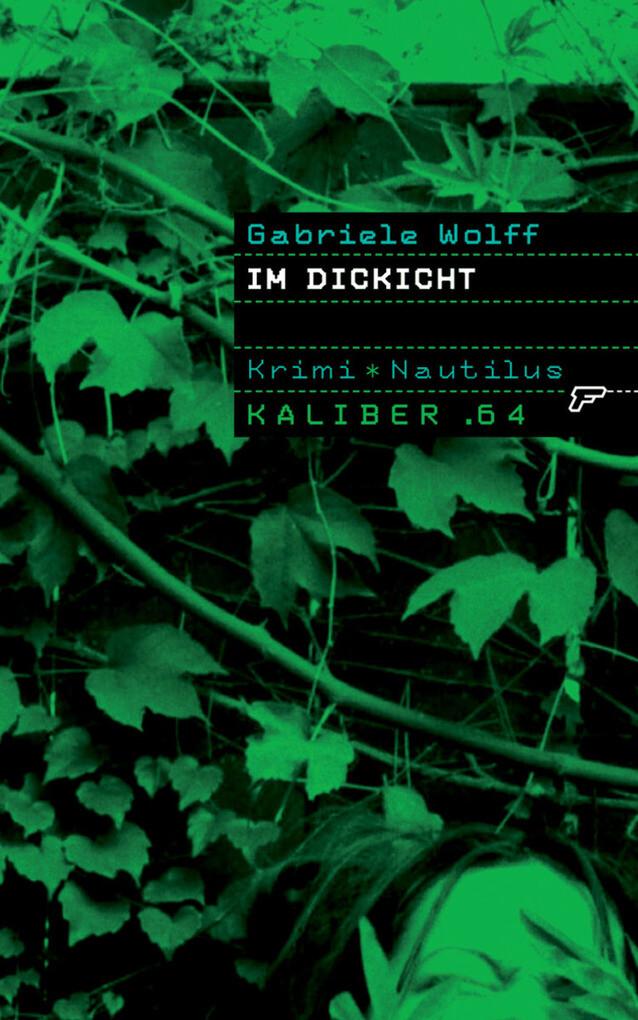 Kaliber .64: Im Dickicht als eBook Download von Gabriele Wolff - Gabriele Wolff