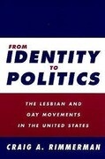 From Identity to Politics: Lesbian & Gay Movements in the U.S.