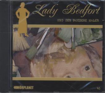 Lady Bedfort 46. Der panische Maler als Hörbuch...
