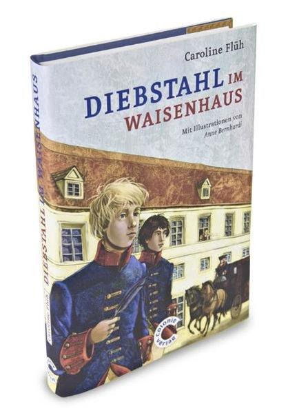 Diebstahl im Waisenhaus als Buch von Caroline Flüh