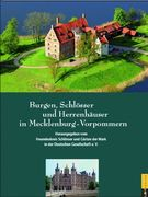 Burgen, Schlösser und Herrenhäuser in Mecklenburg-Vorpommern