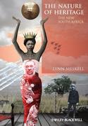 The Nature of Heritage: The New South Africa