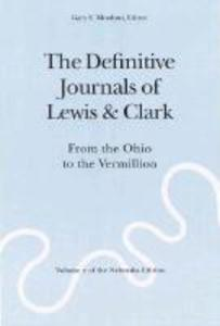 The Definitive Journals of Lewis and Clark, Vol 2: From the Ohio to the Vermillion als Taschenbuch