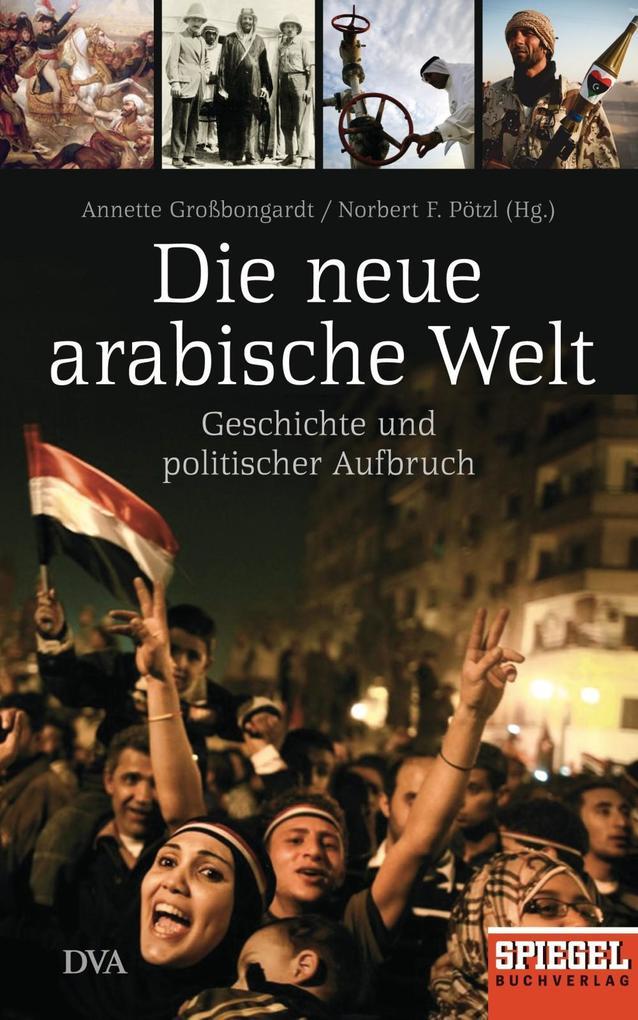 Die neue arabische Welt als eBook Download von