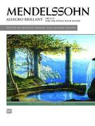 Mendelssohn: Allegro Brillant: Opus 92 for One Piano, Four Hands