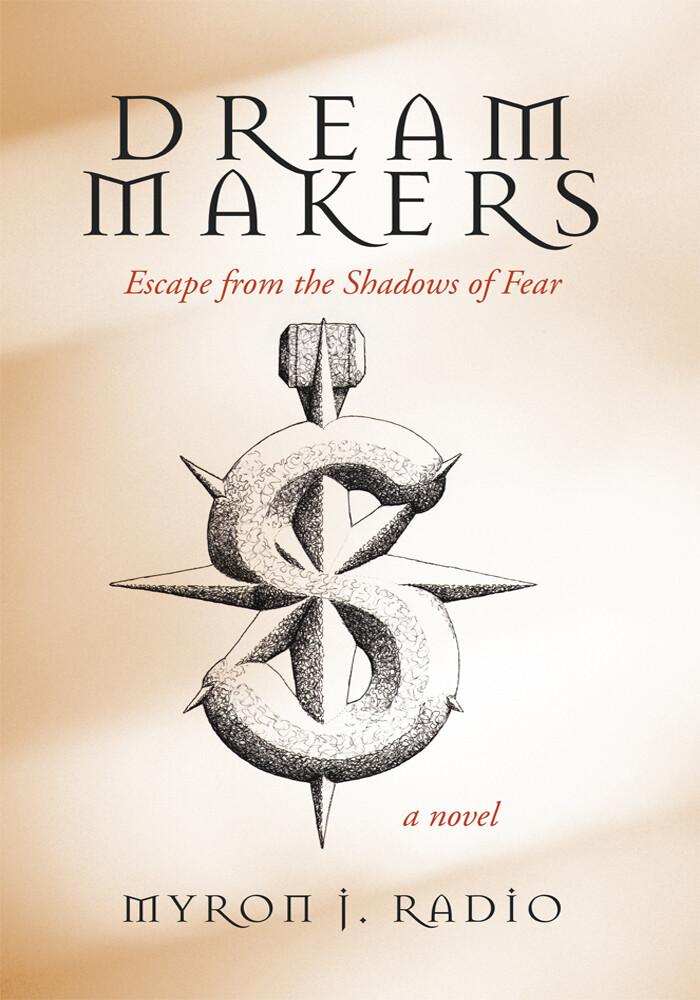 Dream Makers als eBook Download von Myron J. Radio