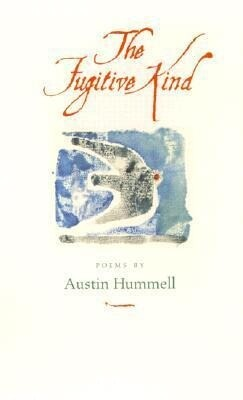 The Fugitive Kind: Poems als Taschenbuch