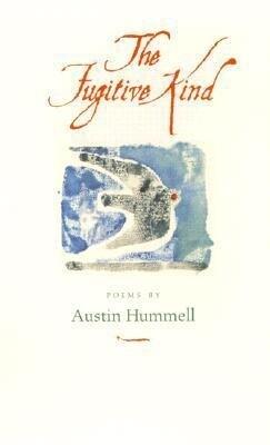 The Fugitive Kind: Poems als Taschenbuch