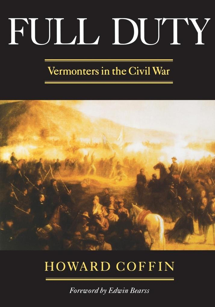 Full Duty: Vermonters in the Civil War (Revised) als Taschenbuch