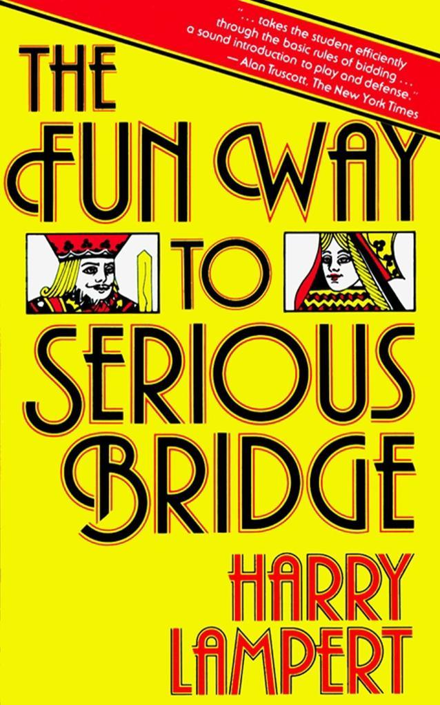 The Fun Way to Serious Bridge als Taschenbuch