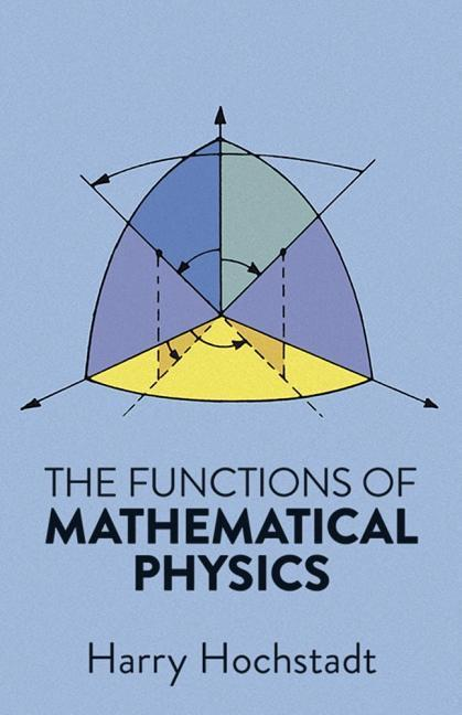 The Functions of Mathematical Physics als Taschenbuch