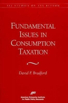 Fundamental Issues in Consumption Taxation als Taschenbuch
