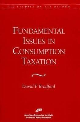 Fundamental Issues in Consumption Taxation als Taschenbuch