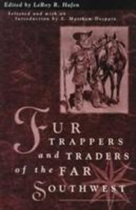 Fur Trappers Traders Of The Far Southwest als Taschenbuch