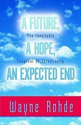 Future, a Hope, an Expected End als Taschenbuch