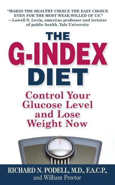 The G-Index Diet: The Missing Link That Makes Permanent Weight Loss Possible als Taschenbuch