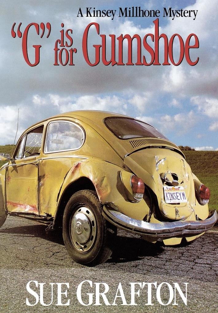 G Is for Gumshoe als Buch