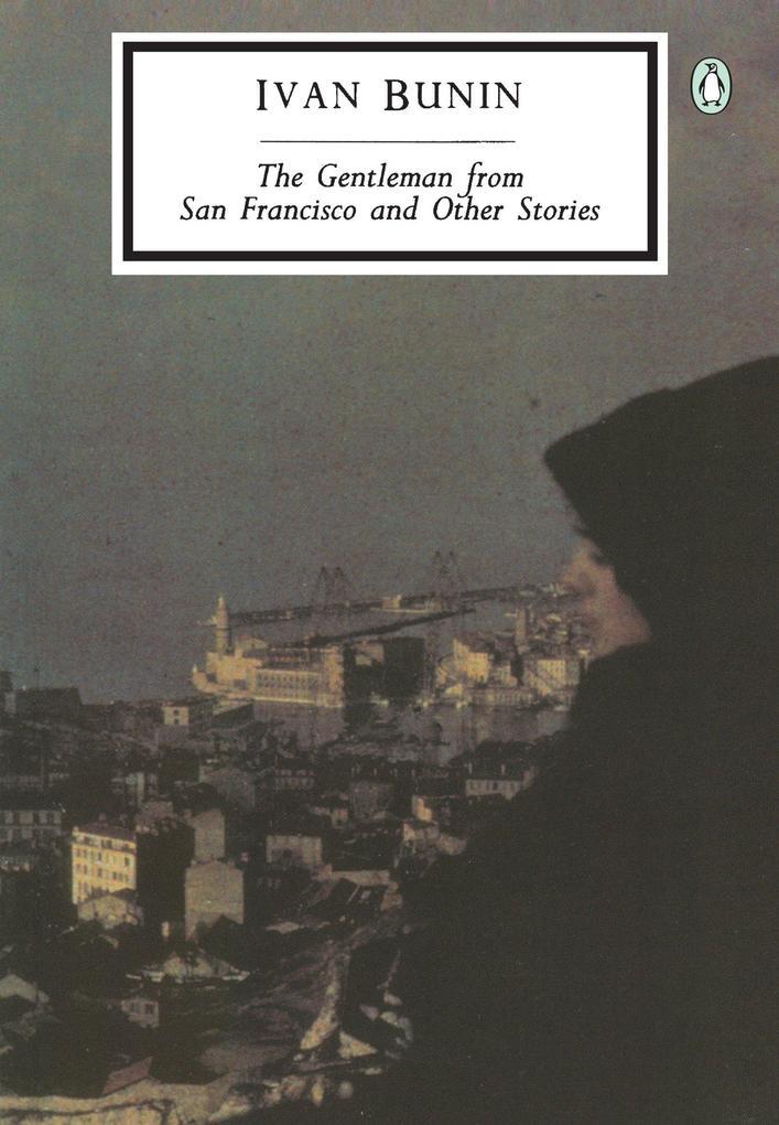 The Gentleman from San Francisco and Other Stories als Taschenbuch