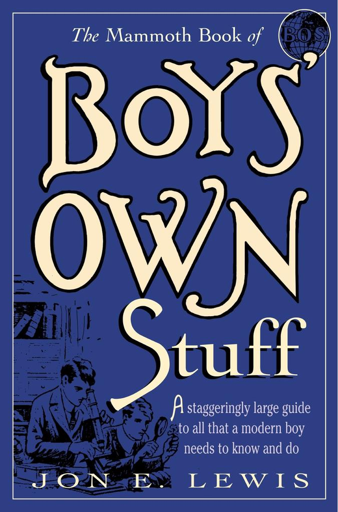 The Mammoth Book of Boys Own Stuff als eBook Do...