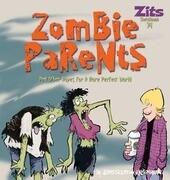 Zombie Parents
