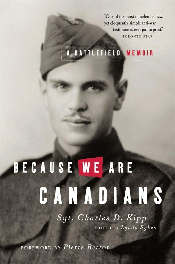 Because We Are Canadians: A Battlefield Memoir ...
