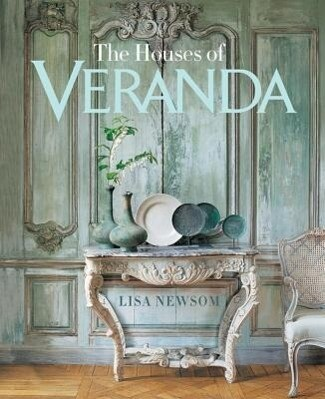The Houses of Veranda als Buch von Lisa Newsom