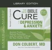 The New Bible Cure for Depression and Anxiety (Library Edition)