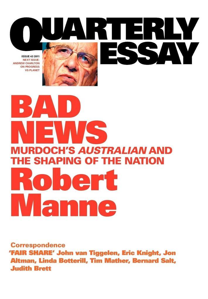 Quarterly Essay 43 Bad News als Taschenbuch von...