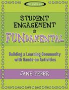 Student Engagement Is Fundamental: Building a Learning Community with Hands-On Activities